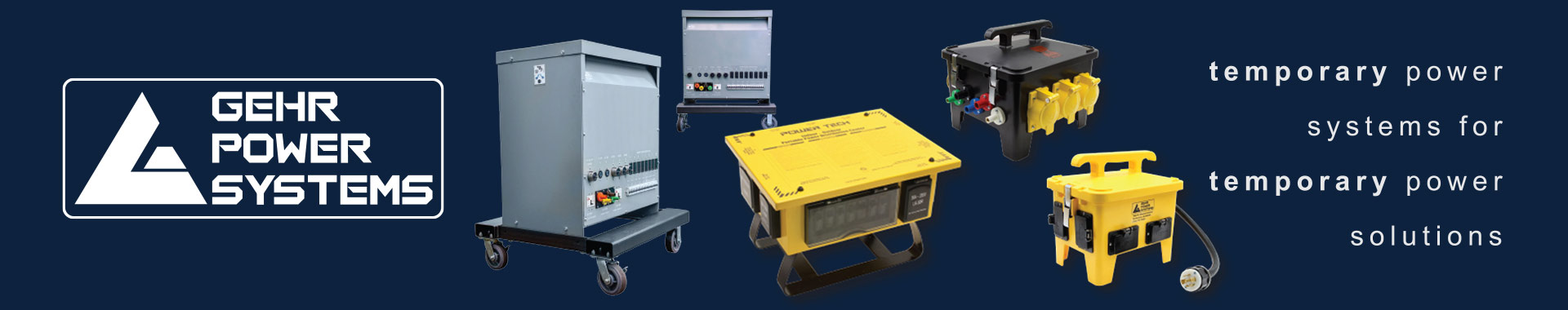 temporary power systems for temporary solutions - Gehr Power Systems
